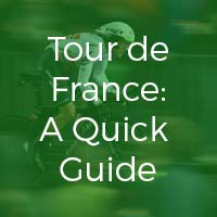 Tour de France – A Quick Guide