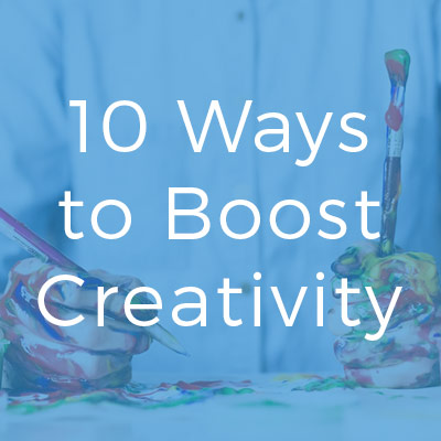 Creativity: 10 ways to improve yours