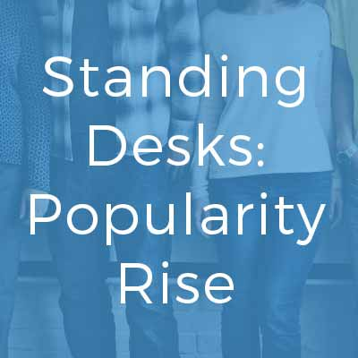 Standing Desks: Popularity Rise