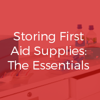 Storing First Aid Supplies at Work: The Essentials