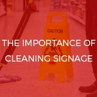 The Importance of Cleaning Signage