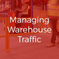 Managing Warehouse Traffic: Safety Barriers