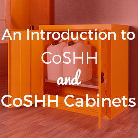 An Introduction to CoSHH and CoSHH Cabinets