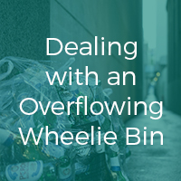 Dealing with an Overflowing Wheelie Bin?