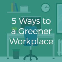 5 Ways to a Greener Workplace