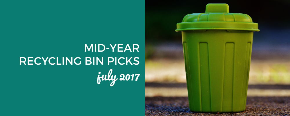 Mid-Year Recycling Bin Picks