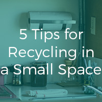 5 Tips for Recycling in a Small Space