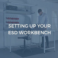 Setting Up Your ESD  Workbenches