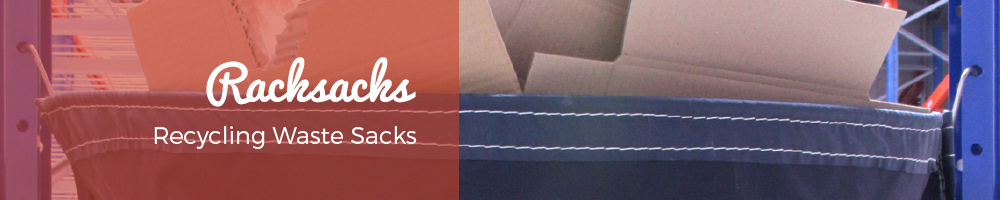 Racksacks - Recycling Waste Sacks