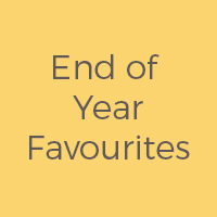 End of Year Favourites