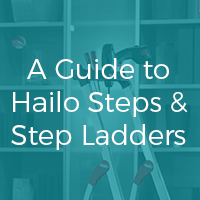 A Guide to Hailo Steps & Step Ladders