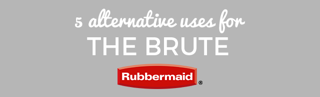 5 Alternative Uses for the Brute