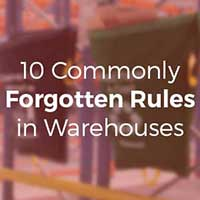 10 Commonly Forgotten Rules in Warehouses